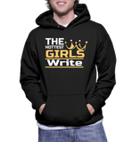 The Hottest Girls Write Hoodie