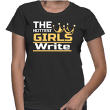 The Hottest Girls Write T-Shirt