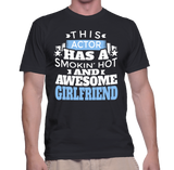 This Actor Has A Smokin' Hot And Awesome Girlfriend T-Shirt