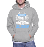This Physician Assistant Has A Smokin' Hot And Awesome Girlfriend Hoodie