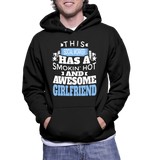 This Social Worker Has A Smokin' Hot And Awesome Girlfriend Hoodie