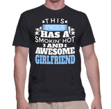 This Software Developer Has A Smokin' Hot And Awesome Girlfriend T-Shirt