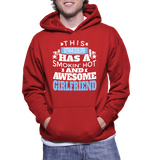 This Software Developer Has A Smokin' Hot And Awesome Girlfriend Hoodie