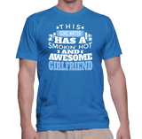 This Song Writer Has A Smokin' Hot And Awesome Girlfriend T-Shirt