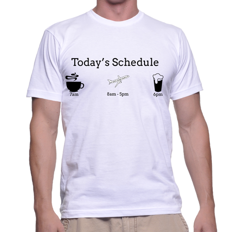 Today's Schedule(Tour Guide) T-Shirt