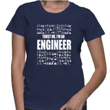 Trust Me, I'm An Engineer T-Shirt