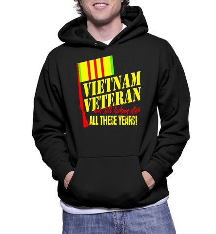 Vietnam Veteran And Still Kicking After All These Years! Hoodie