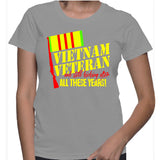 Vietnam Veteran And Still Kicking After All These Years! T-Shirt