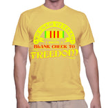 Vietnam Veteran I Wrote A Blank Check To Freedom T-Shirt