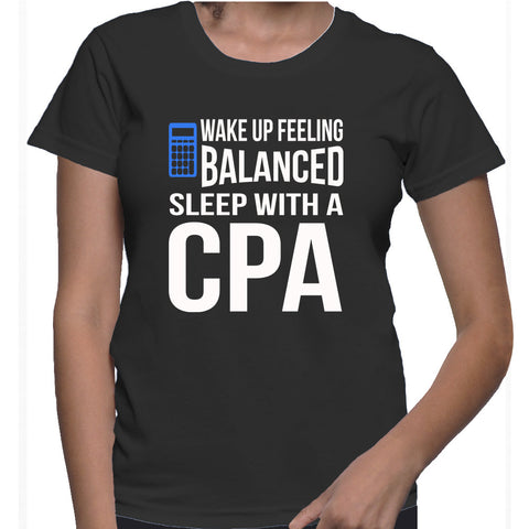 Wake Up Feeling Balanced Sleep With A CPA T-Shirt