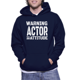 Warning Actor With An Attitude Hoodie