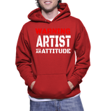 Warning Artist With An Attitude Hoodie