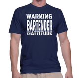 Warning Bartender With An Attitude T-Shirt