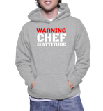 Warning Chef With An Attitude Hoodie