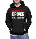 Warning Driver With An Attitude Hoodie