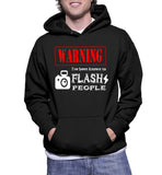 Warning I've Been Known To Flash People Hoodie