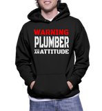 Warning Plumber With An Attitude Hoodie
