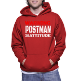 Warning Postman With An Attitude Hoodie