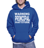 Warning Principal With An Attitude Hoodie