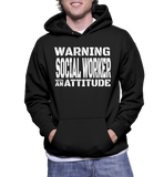 Warning Social Worker With An Attitude Hoodie
