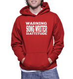 Warning Song Writer With An Attitude Hoodie