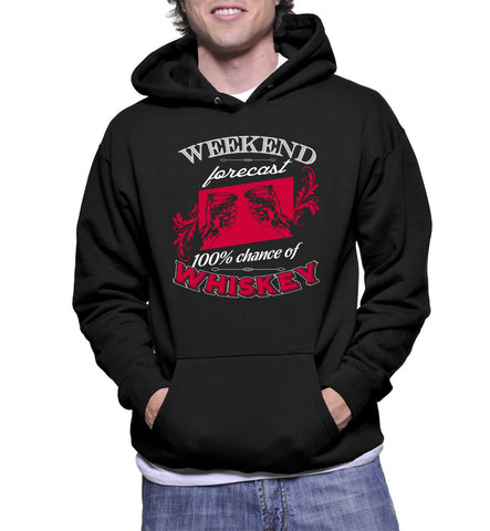 Weekend Forecast 100% Chance Of Whiskey Hoodie
