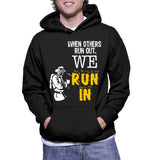 When Others Run Out, We Run In Hoodie