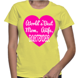 World's Best Mom, Wife, Bartender T-Shirt
