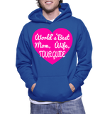World's Best Mom, Wife, Tour Guide Hoodie