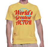 World's Greatest Actor T-Shirt