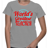 World's Greatest Teacher T-Shirt