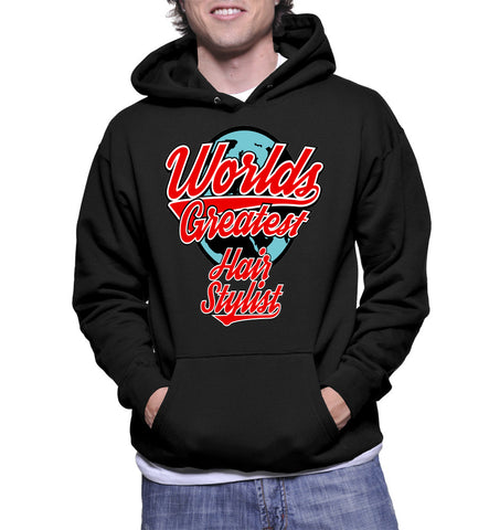 Worlds Greatest Hair Stylist Hoodie