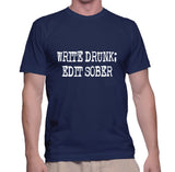 Write Drunk; Edit Sober T-Shirt