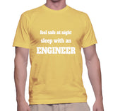 Feel Safe At Night Sleep With An Engneer T-Shirt