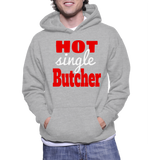 Hot Single Butcher Hoodie