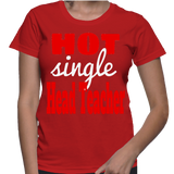 Hot Single Head Teacher T-Shirt