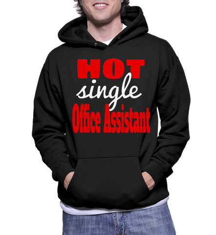 Hot Single Office Assistant Hoodie