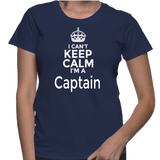 I Can't Keep Calm I'm A Captain T-Shirt