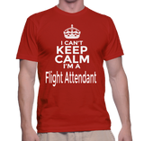 I Can't Keep Calm I'm A Flight Attendant T-Shirt