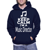 I Can't Keep Calm I'm A Music Director Hoodie