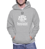 I Can't Keep Calm I'm A Personal Assistant Hoodie