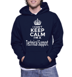 I Can't Keep Calm I'm A Technical Support Hoodie