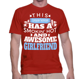 This Computer Technician Has A Smokin' Hot And Awesome Girlfriend T-Shirt