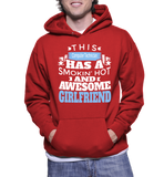 This Computer Technician Has A Smokin' Hot And Awesome Girlfriend Hoodie