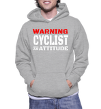Warning Cyclist With An Attitude Hoodie