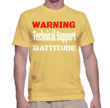 Warning Technical Support With An Attitude T-Shirt