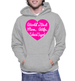 World's Best Mom, Wife, Technical Support Hoodie