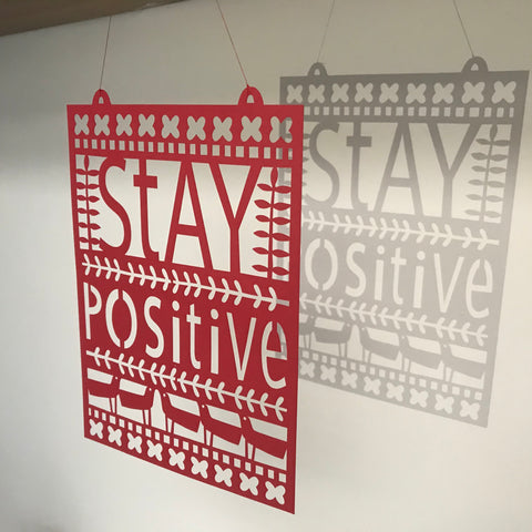 Stay Positive Paper Cut for Maggie's Charity
