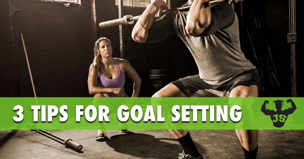 3 Tips for Setting and Achieving Goals
