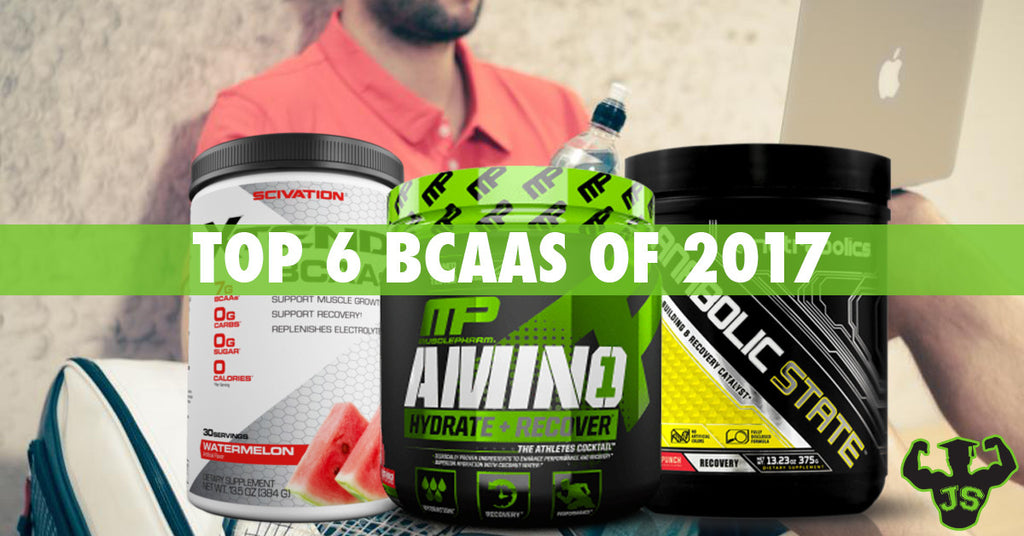 Top 6 BCAA Supplements of 2017